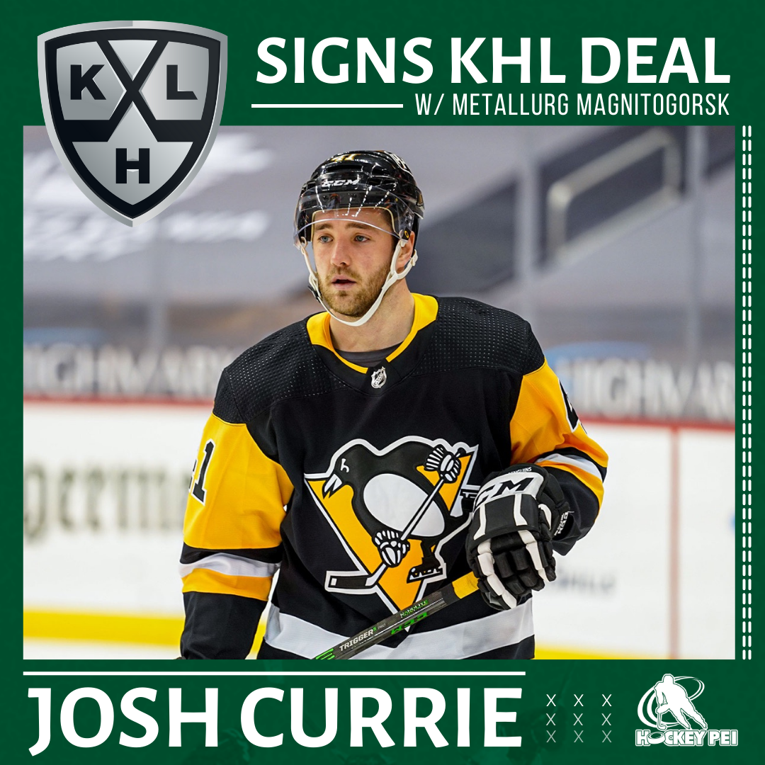 CHARLOTTETOWN'S JOSH CURRIE INKS KHL DEAL